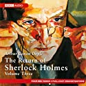 The Return of Sherlock Holmes: Volume Three (Dramatised) Radio/TV von Sir Arthur Conan Doyle Gesprochen von:  full cast