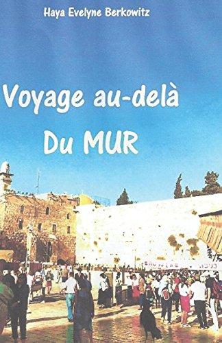 Voyage au-delà du Mur (French Edition)