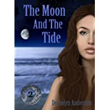 The Moon And The Tide (Marina's Tales Book 2)by Derrolyn Anderson