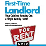 First-Time Landlord: Your Guide to Renting Out a Single-Family Home | Janet Portman,Marcia Stewart,Ilona Bray