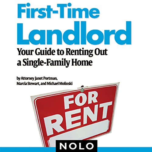 First-Time Landlord: Your Guide to Renting Out a Single-Family Home by Unknown