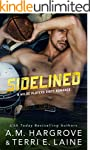 Sidelined (A Wilde Players Dirty Roma...