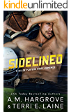 Sidelined (A Wilde Players Dirty Romance)