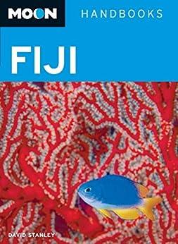 Moon Fiji (Moon Handbooks) by [Stanley, David]
