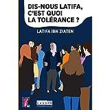 Dis-nous Latifa, c'est quoi la tolérance ? (SCIENCES HUM HC)