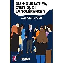 Dis-nous Latifa, c'est quoi la tolérance ? (SCIENCES HUM HC) (French Edition)