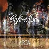 : Cafe Del Mar Aria Pt.1