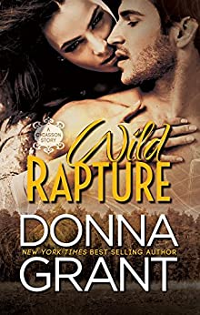 Wild Rapture (Chiasson Book 5) by [Grant, Donna]