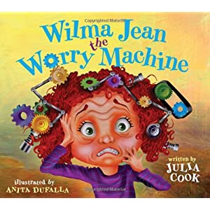 Wilma Jean – The Worry Machine Paperback – January 15, 2012