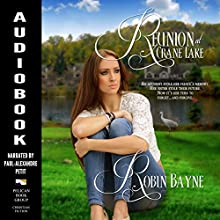 Reunion at Crane Lake Audiobook by Robin Bayne Narrated by Paul-Alexandre Petit