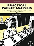 Practical Packet Analysis : Using Wireshark to Solve Real-World Network Problems, Sanders, Chris, 1593271492