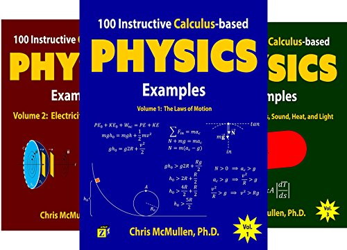 Calculus-Based Physics Problems with Solutions (3 Book Series)