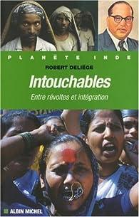 Intouchables : Entre révoltes et intégration par Robert Deliège