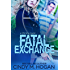Fatal Exchange (A Christy Spy Novel Book 3)