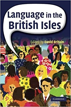 Language in the British Isles by David Britain (2007-08-23)