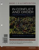 img - for In Conflict and Order: Understanding Society, Books a la Carte Plus MySearchLab with eText -- Access Card Package (13th Edition) book / textbook / text book