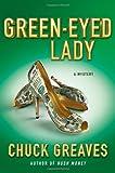 Green-Eyed Lady: A Mystery (A Jack MacTaggart Mystery)