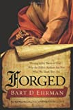 """""""Forged Writing in the Name of God--Why the Bible's Authors Are Not Who We Think They Are"""" av Bart D. Ehrman"""