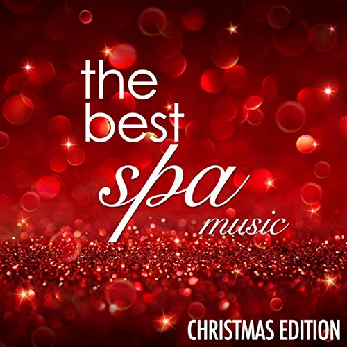 Top Christmas New Age Lullabies taken from the Best Spas in the World to help you Relax and find Inner Peace ()