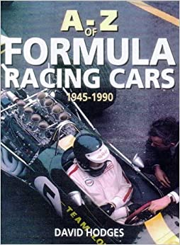 A-Z of Formula Racing Cars by David Hodges (1998-11-02)