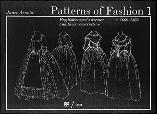 Patterns of fashion 1 Janet Arnold