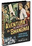 Aventura en Shanghai DVD The Shanghai Story  1954