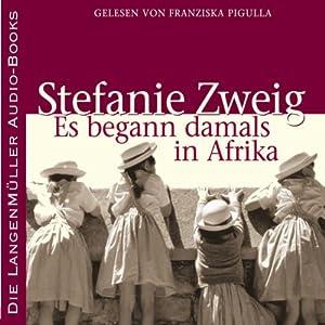 Es begann damals in Afrika Hörbuch