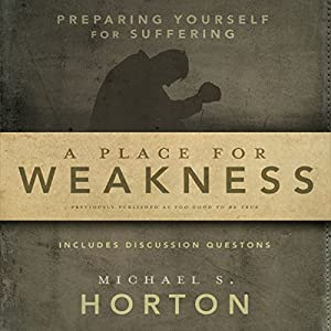 A Place for Weakness Audiobook