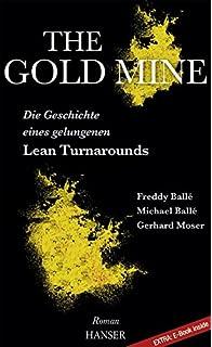 The gold mine a novel of lean turnaround amazon freddy balle the gold mine die geschichte eines gelungenen lean turnarounds ein roman fandeluxe Image collections