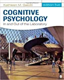 Cognitive Psychology In and Out of the Laboratory (5th Edition) [Paperback]