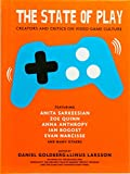img - for The State of Play: Creators and Critics on Video Game Culture book / textbook / text book