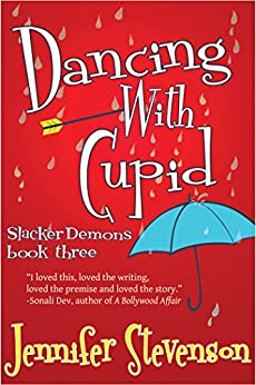 Dancing With Cupid: A Slacker Demons Novel by [Stevenson, Jennifer]
