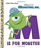 M Is for Monster (Disney/Pixar Monsters, Inc.) (Little Golden Book)