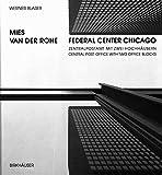 Mies van der Rohe - Federal Center Chicago