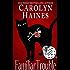 Familiar Trouble (Familiar Legacy Book 1)