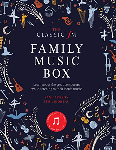 The Classic FM Family Music Box: Hear iconic music from the great composers ()