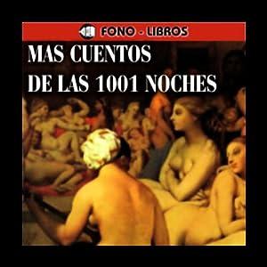 Mas Cuentos de las 1001 Noches [More Stories of 1001 Nights] Audiobook