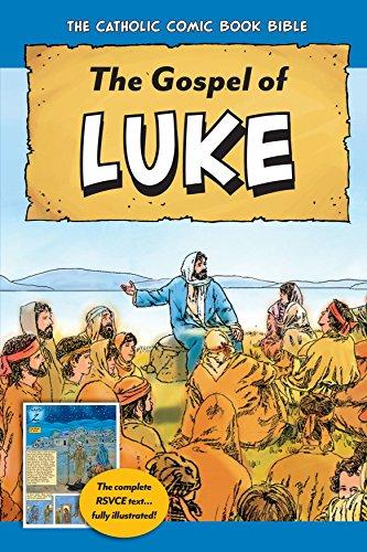 The Catholic Comic Book Bible: Gospel of Luke