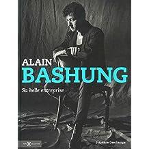 Alain Bashung: Sa belle entreprise