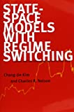 img - for State-Space Models with Regime Switching: Classical and Gibbs-Sampling Approaches with Applications (MIT Press) book / textbook / text book