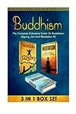 Buddhism: The Complete Extensive Guide On Buddhism, Qigong, Zen And Meditation #2 (Meditation, Zen Buddhism, Buddhism, Qigong, Tai Chi, Yoga, Chakras)