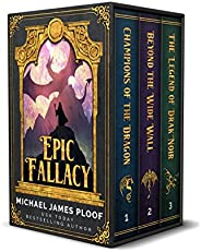 Epic Fallacy Trilogy: Contains Champions of the Dragon, Beyond the Wide Wall, The Legend of Drak'