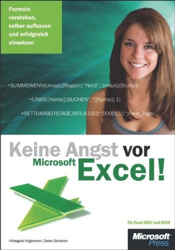 Keine Angst vor Microsoft Excel! Formeln verstehen, selber aufbauen und erfolgreich einsetzen