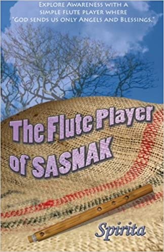 The Flute Player of Sasnak (The Spirita Collection)