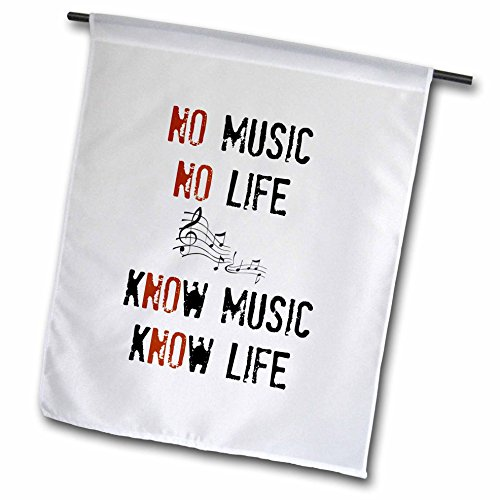 Xander inspirational quotes - No music No life Know music Know life picture of music notes - 18 x 27 inch Garden Flag (fl_201977_2)