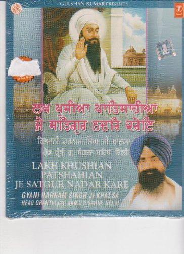 Lakh Khushian Patshahian Je Satgur Nadar Kare [Cd] Punjabi Devotional (Lakh Khushian Patshahian Je Satgur Nadar Kare)
