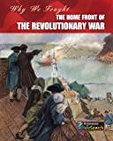 The Home Front of the Revolutionary War, Patrick Catel, 1432939009