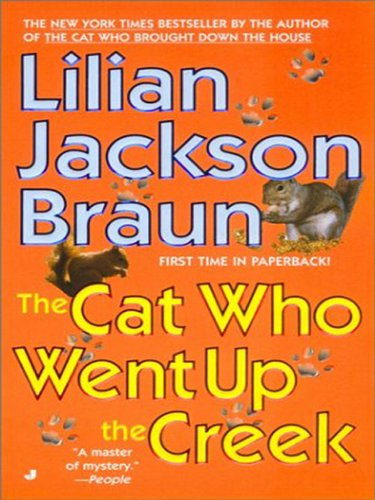 The Cat Who Went Up the Creek (Cat Who... Book 24) cover