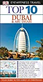 Top 10 Dubai & Abu Dhabi (Eyewitness Top 10 Travel Guide)