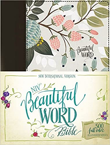 Niv, Beautiful Word Bible, Cloth Over Board, Multi Color Floral: 500 Full Color Illustrated Verses by Zondervan